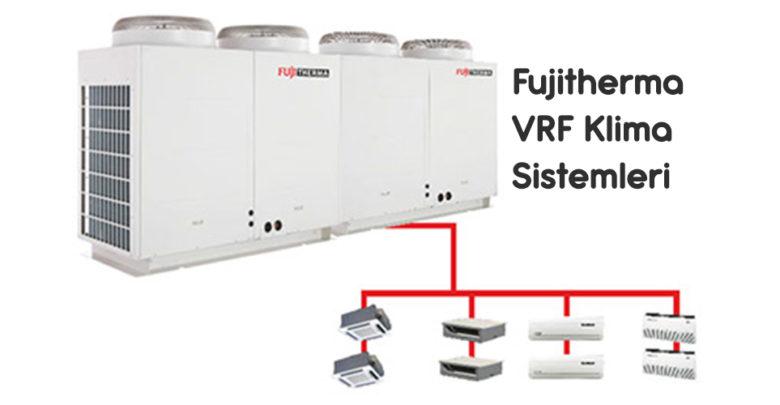 Fujitherma VRF Klima Sistemleri